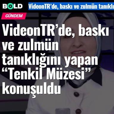 """VideonTR'de, baskı ve zulmün tanıklığını yapan """"Tenkil Müzesi"""" konuşuldu"""